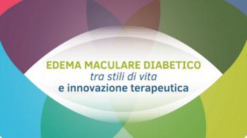 Edema maculare diabetico tra stili di vita e innovazione terapeutica