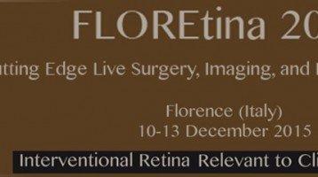 FLOREtina 2015: Indagine sulle soluzioni terapeutiche per i pazienti con patologie della retina